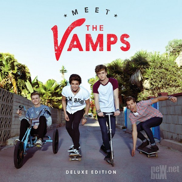 The Vamps - Meet The Vamps [Deluxe Edition] (2014)