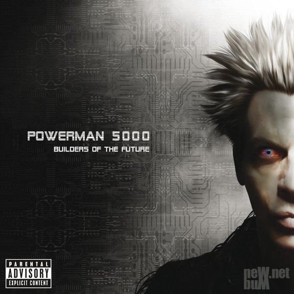 Powerman 5000 - Builders Of The Future [Deluxe Edition] (2014)