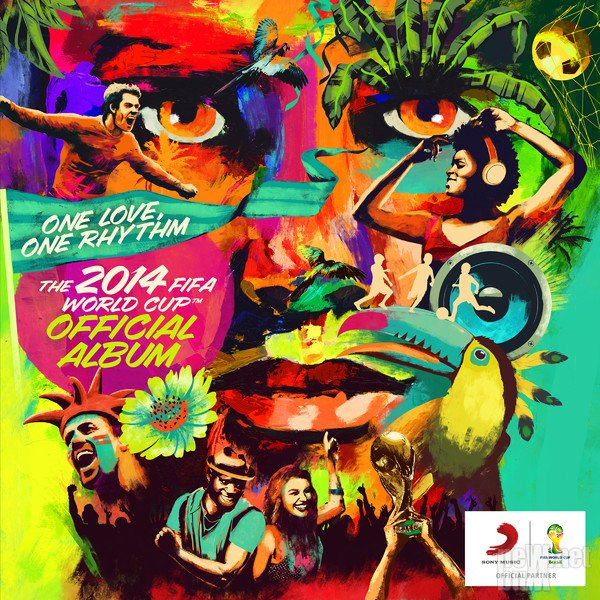 VA - One Love, One Rhythm. The 2014 FIFA World Cup Official Album (2014)