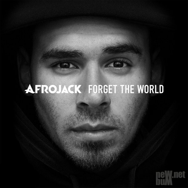 Afrojack - Forget The World [Deluxe Edition] (2014)