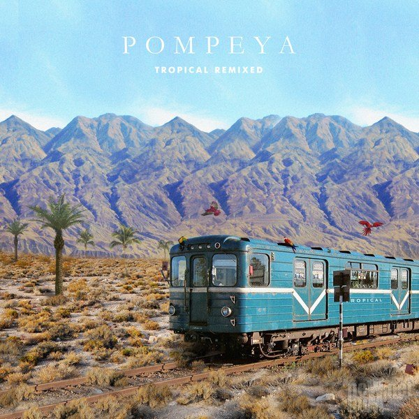 Pompeya - Tropical Remixed (2014)
