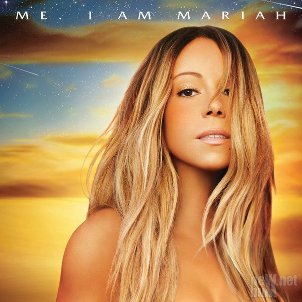 Mariah Carey - Me. I Am Mariah… The Elusive Chanteuse [Deluxe Edition] (2014)