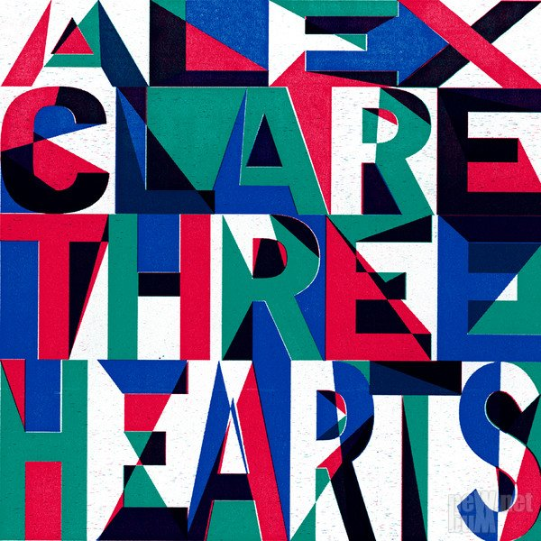 Alex Clare - Three Hearts (2014)