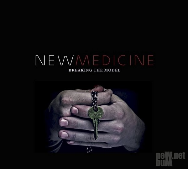 New Medicine - Breaking The Model (2014)
