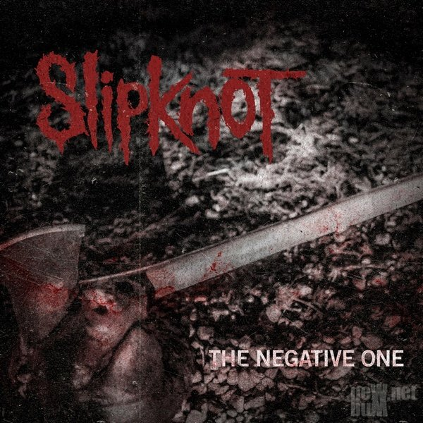 Slipknot - The Negative One [Single] (2014)