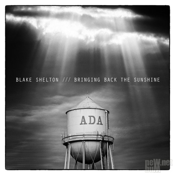 Blake Shelton - Bringing Back the Sunshine (2014)
