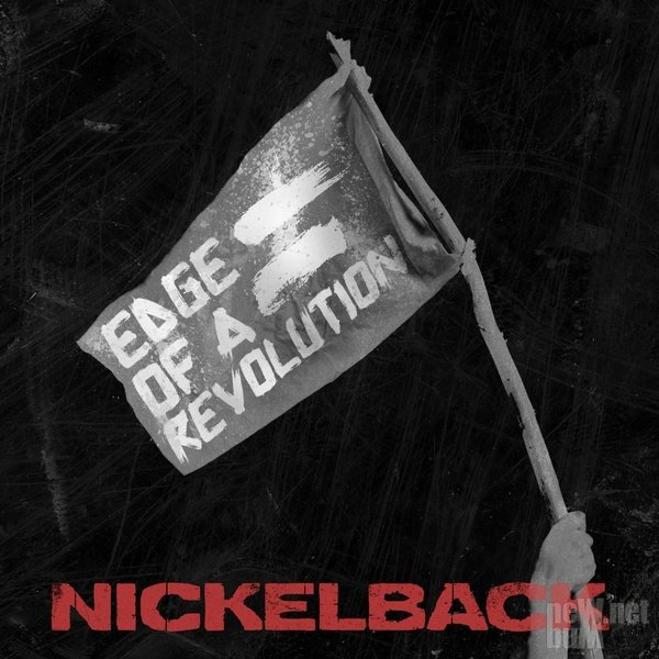Nickelback - Edge of a Revolution [Single] (2014)