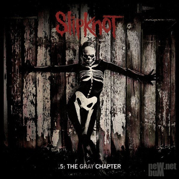 Slipknot - .5: The Gray Chapter [Deluxe Edition] (2014)