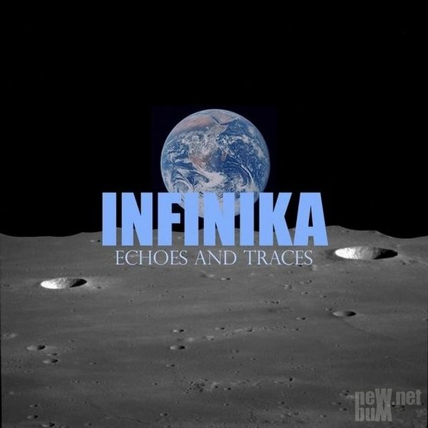 Infinika - Echoes And Traces (2014)