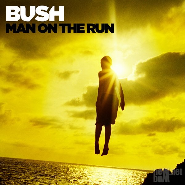 Bush - Man on the Run [Deluxe Edition] (2014)