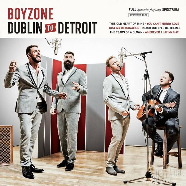 Boyzone - Dublin to Detroit (2014)