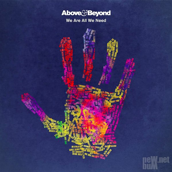 Above & Beyond - We Are All We Need (2015)