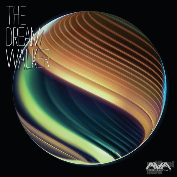 Angels & Airwaves - The Dream Walker (2014)