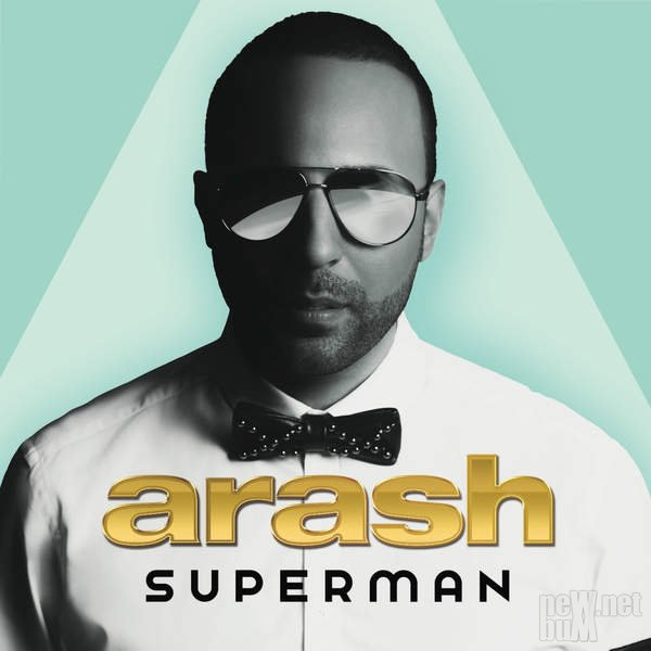 Arash - Superman (2014)