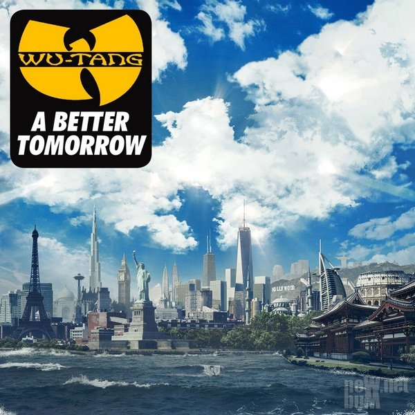 Wu-Tang Clan - A Better Tomorrow (2014)