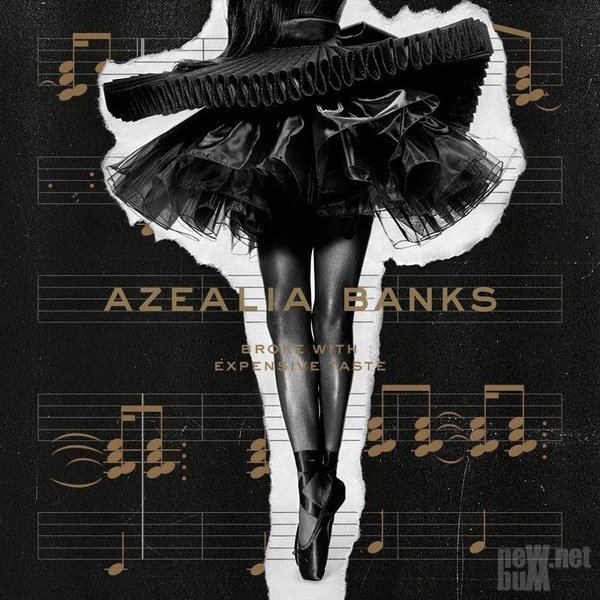 Azealia Banks - Broke With Expensive Taste (2014)