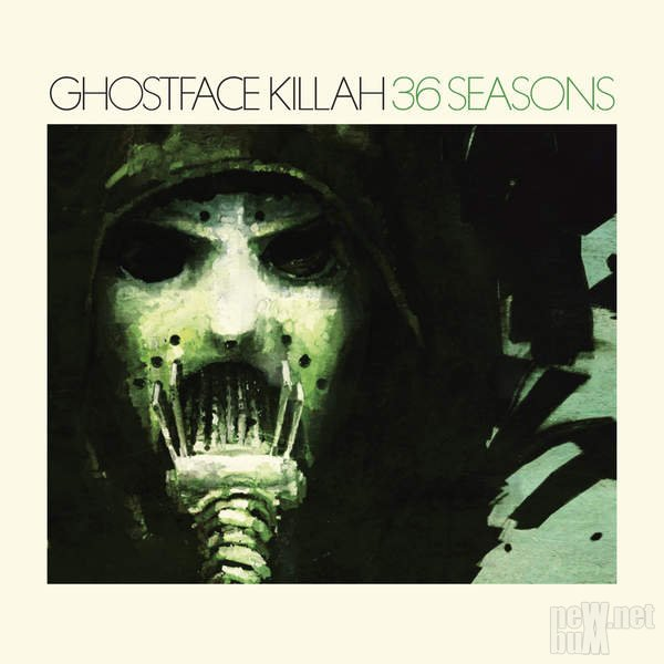 Ghostface Killah - 36 Seasons (2014)