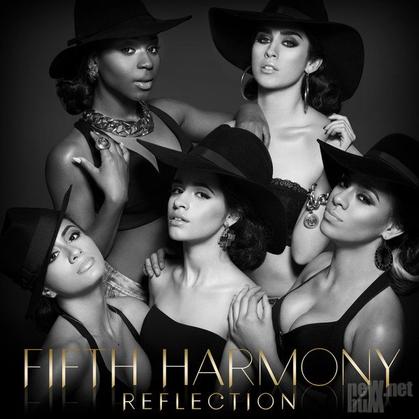 Fifth Harmony - Reflection (2015)