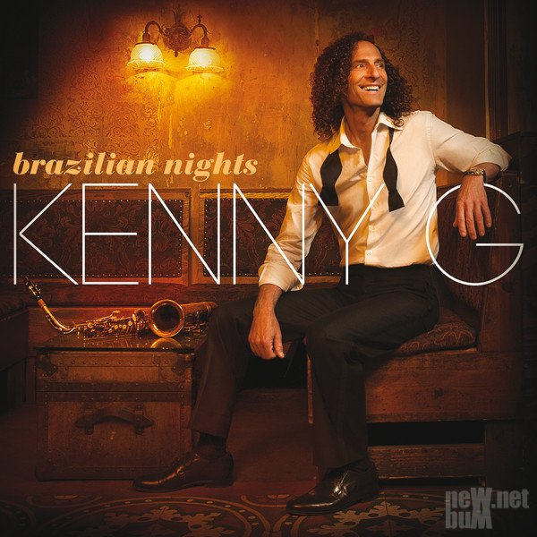 Kenny G - Brazilian Nights (2015)