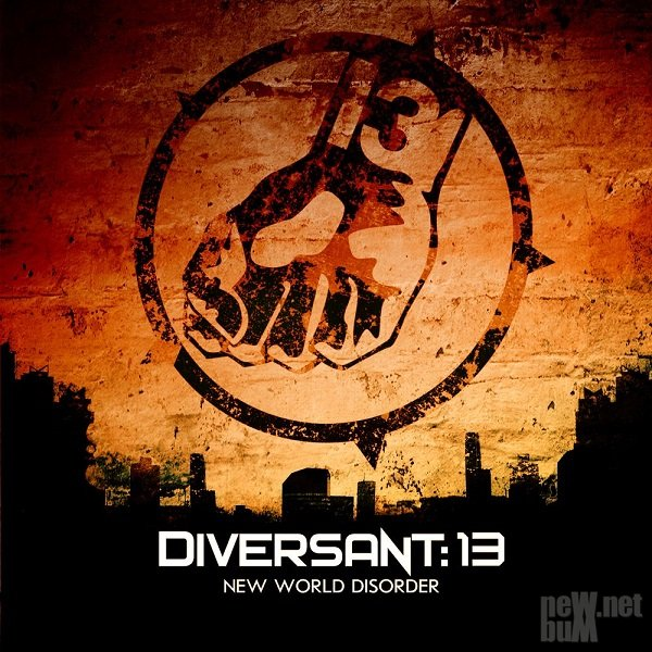 Diversant:13 - New World Disorder (2014)