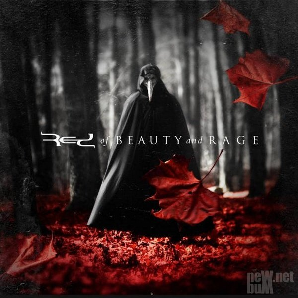 Red - Of Beauty and Rage (2015)