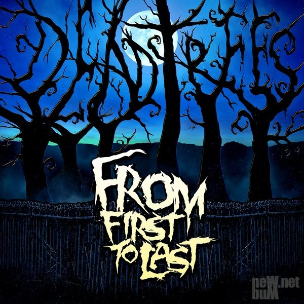 From First To Last - Dead Trees (2015)