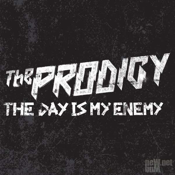 The Prodigy - The Day Is My Enemy [Single] (2015)