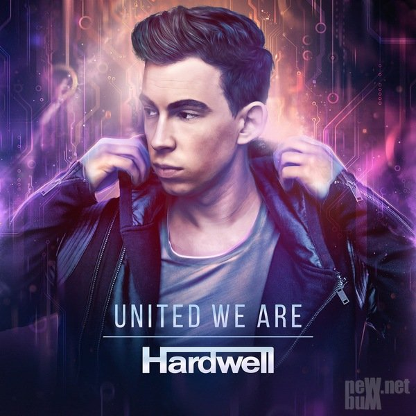 Hardwell - United We Are (2015)