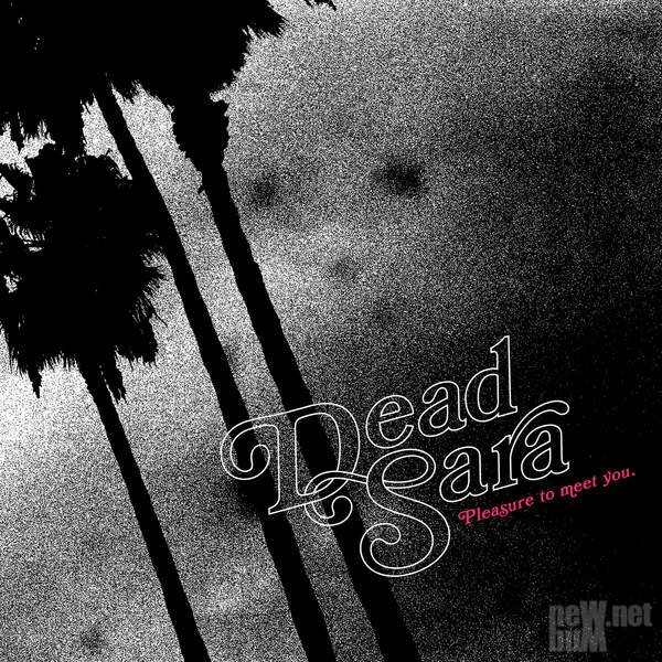 Dead Sara - Pleasure to Meet You (2015)
