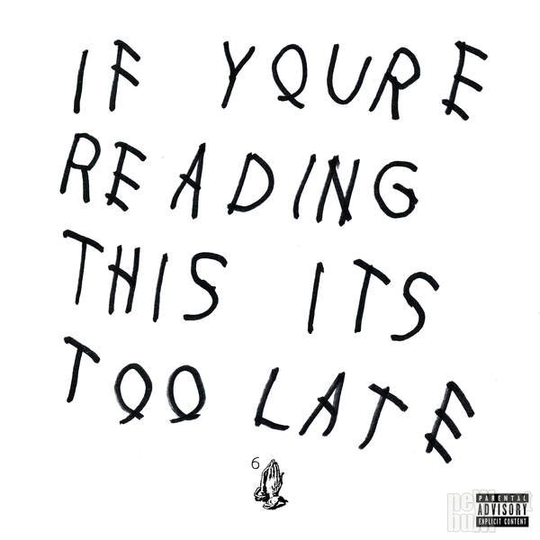 Drake - If You're Reading This It's Too Late [Deluxe Edition] (2015)