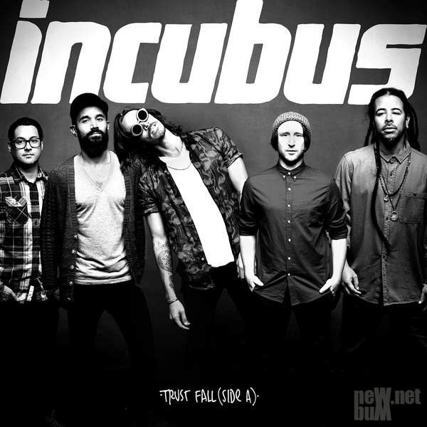 Incubus - Trust Fall (Side A) [EP] (2015)