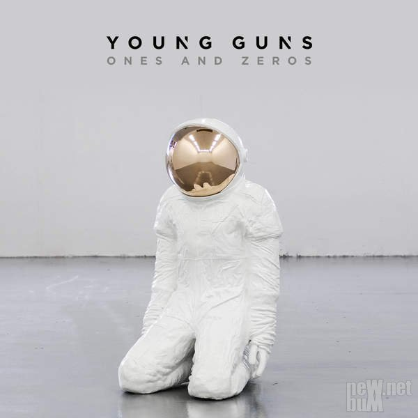 Young Guns - Ones and Zeros [Deluxe Edition] (2015)