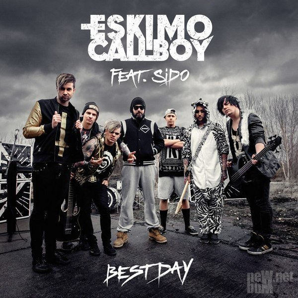 Eskimo Callboy - Best Day [Single] (2015)