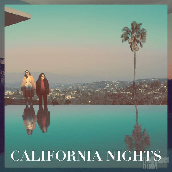Best Coast - California Nights (2015)