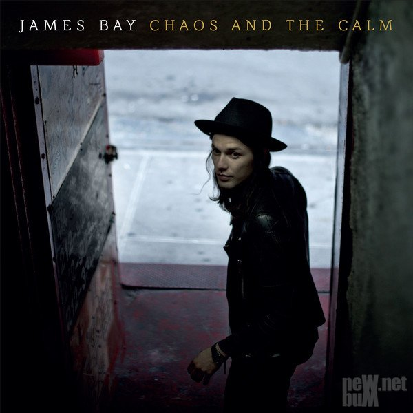 James Bay - Chaos and the Calm [Deluxe Edition] (2015)