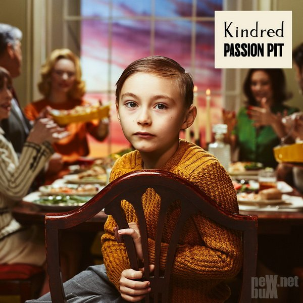 Passion Pit - Kindred (2015)
