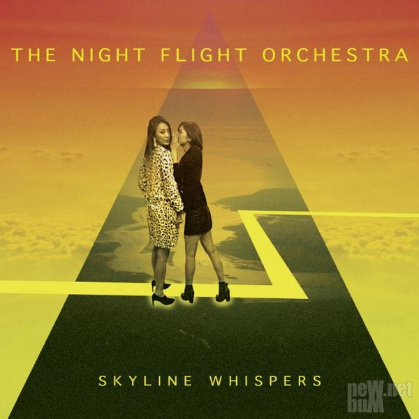 The Night Flight Orchestra - Skyline Whispers (2015)