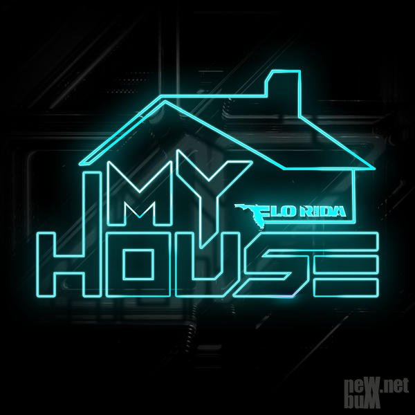 Flo Rida - My House (2015)