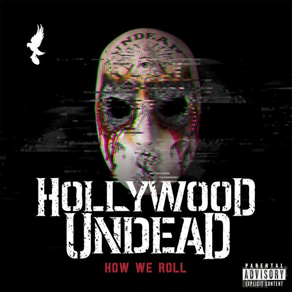 Hollywood Undead - How We Roll [Single] (2015)