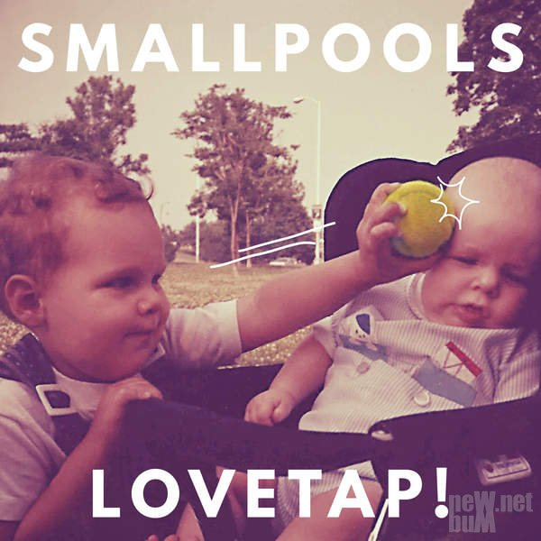 Smallpools - Lovetap! (2015)