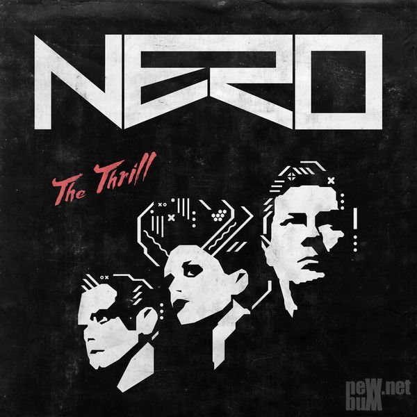 Nero - The Thrill [Single] (2015)