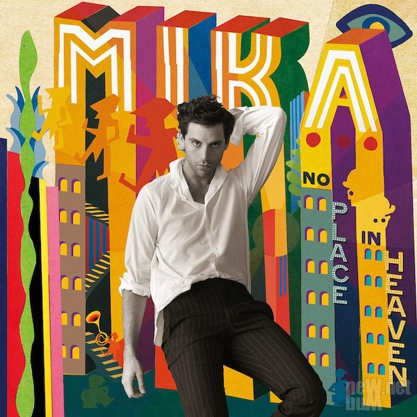 Mika - No Place in Heaven [Deluxe Edition] (2015)