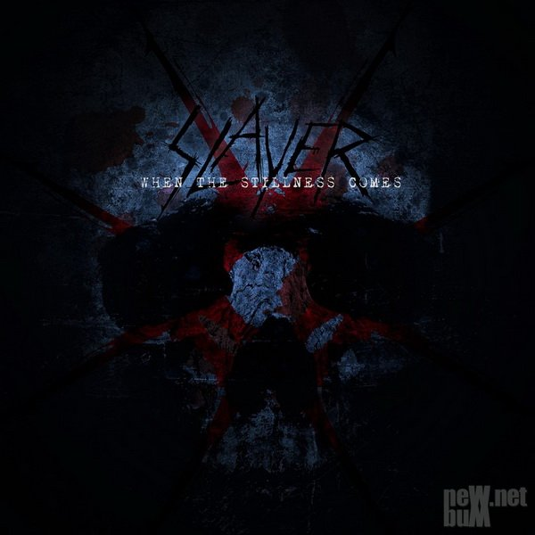 Slayer - When the Stillness Comes [Single] (2015)