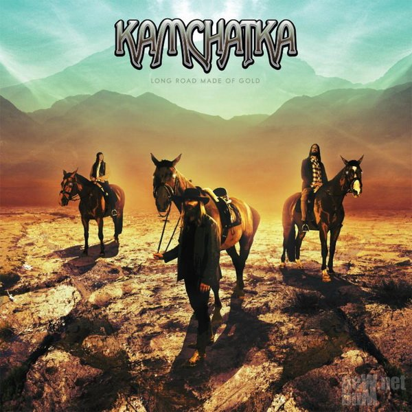 Kamchatka - Long Road Made Of Gold (2015)