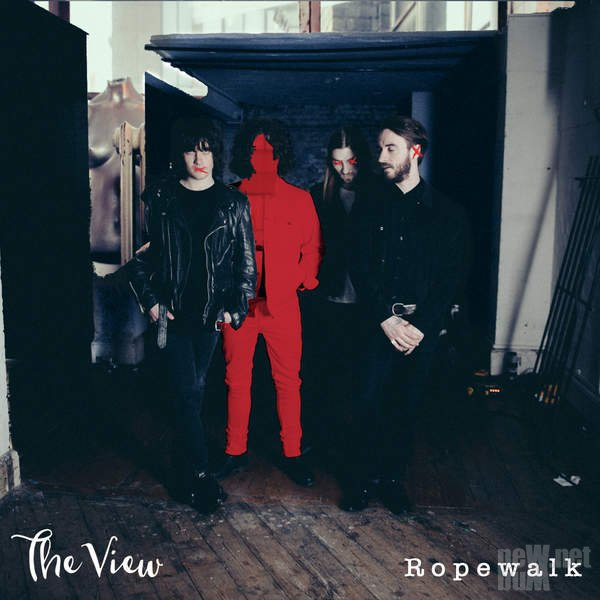 The View - Ropewalk (2015)
