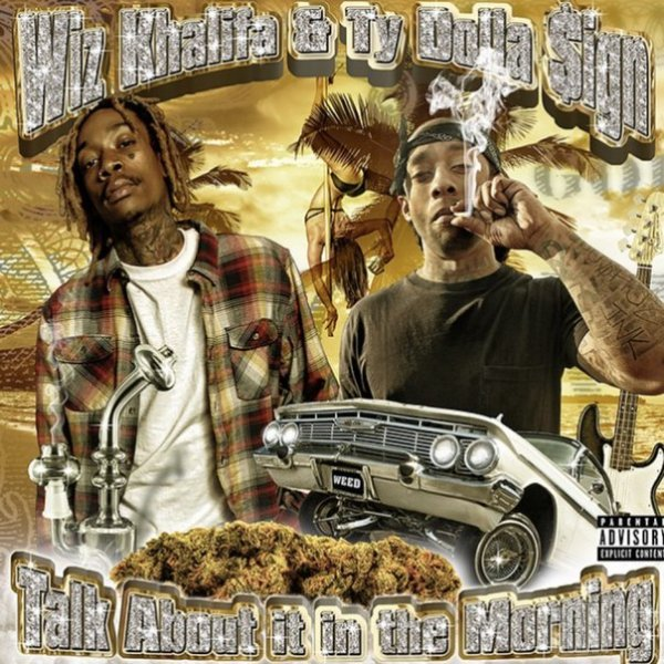 Wiz Khalifa & Ty Dolla Sign - Talk About It In The Morning [EP] (2015)