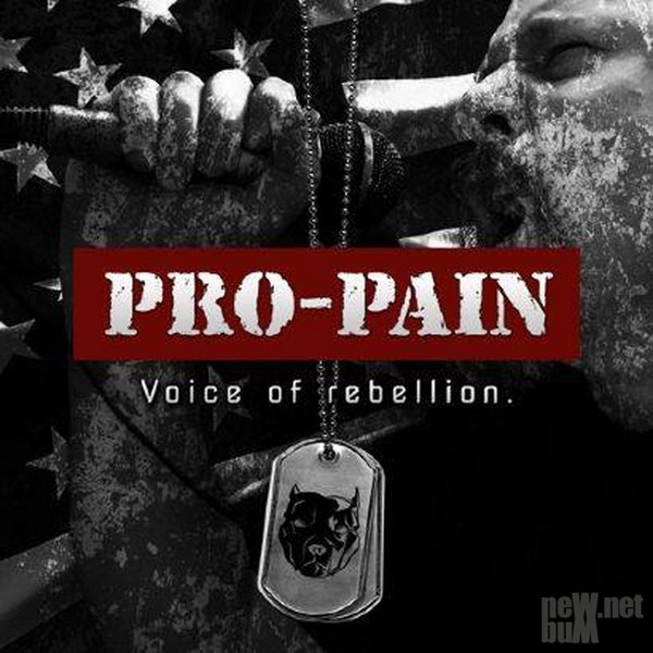 Pro-Pain - Voice Of Rebellion [Deluxe Edition] (2015)