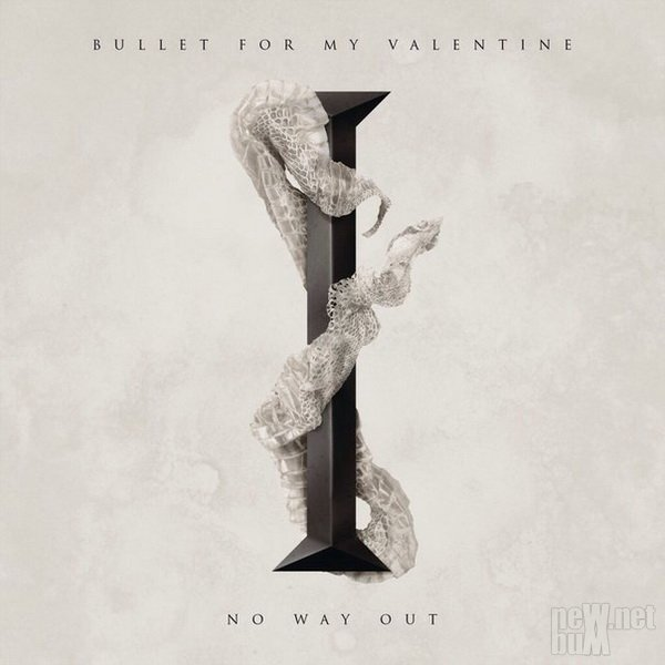 Bullet For My Valentine - No Way Out [Single] (2015)