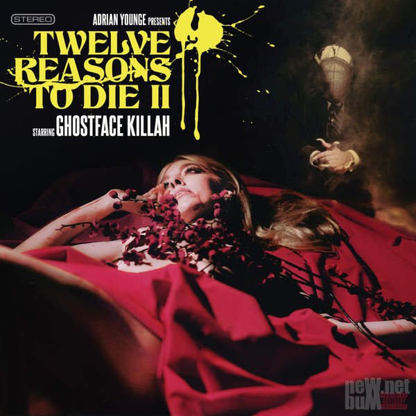 Ghostface Killah & Adrian Younge - Twelve Reasons To Die II (2015)