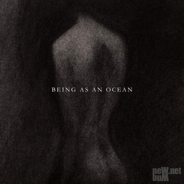 Being As An Ocean - Being As An Ocean (2015)